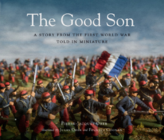 The Good Son, a story from the first world war told in miniature