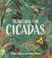 Searching for Cicadas, Lesley Gibbes and Judy Watson