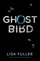 Ghost Bird, Lisa Fuller