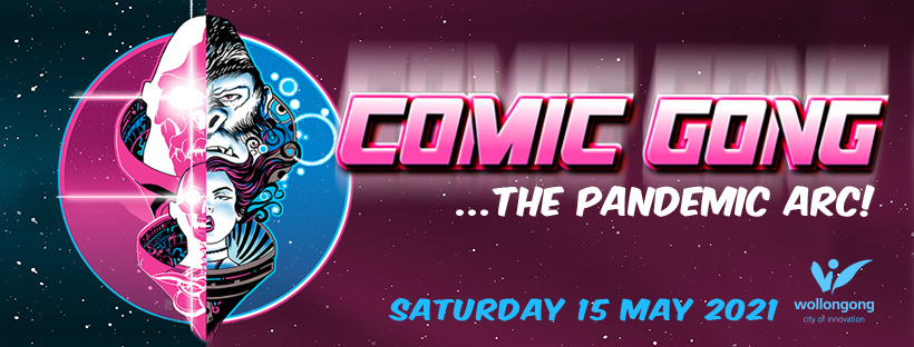 Comic Gong - The Pandemic Arc Sat 15 May 2021
