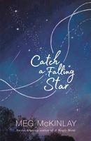 Catch a Falling Star, Meg McKinlay