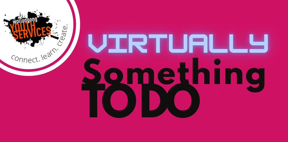 Virtually Something To Do