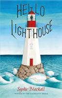 Hello Lighthouse, Sophie Blackall